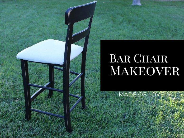 DIY BAR CHAIR MAKEOVER | Made of Lovely